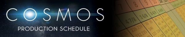 COSMOS Banner Production Schedule