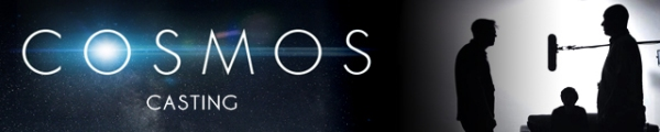 COSMOS Banner Casting